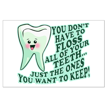 Funny Dentist Quote Posters > Funny Dentist Quotes > Funny ...