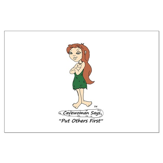 "Cavewoman Says: ""Put Others First"""