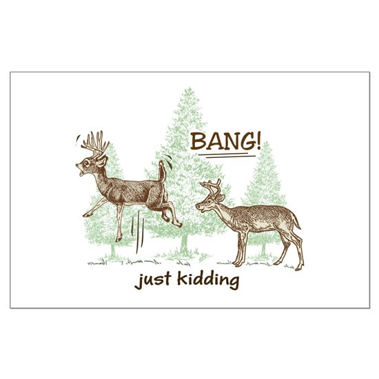 Bang! Just Kidding! Hunting Humor