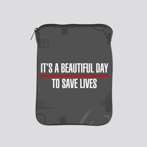 It's A Beautiful Day To Save Lives iPad Sleeve