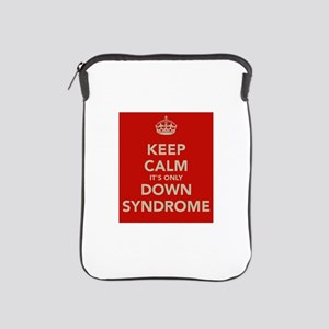 Kee Calm It's Only Down Syndrome iPad Sleeve