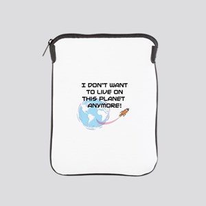 live on planet iPad Sleeve
