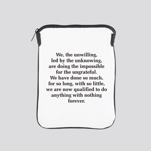 We The Unwilling iPad Sleeve