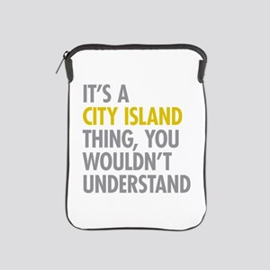 City Island Bronx NY Thing iPad Sleeve