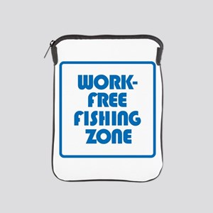 Work Free Fishing Zone iPad Sleeve