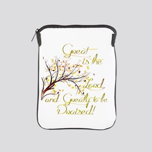 Great is the Lord iPad Sleeve