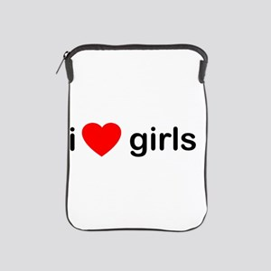 I Love Girls iPad Sleeve
