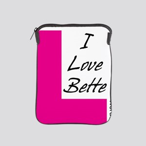 i love bette dark text iPad Sleeve