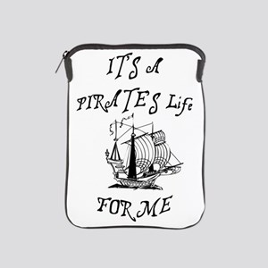 its a pirates life for me with ship iPad Sleeve