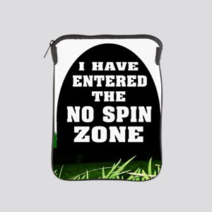 NO SPIN ZONE iPad Sleeve