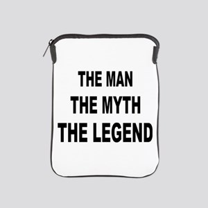 Man Myth Legend iPad Sleeve