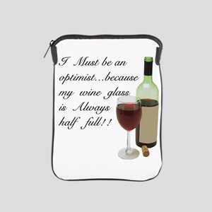 Wine Glass Half Full Optimist iPad Sleeve
