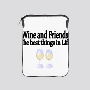 Wine and Friends. The best things in Life. iPad Sl