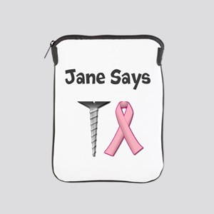 Jane Says Screw Cancer! Change to Your Name iPad S