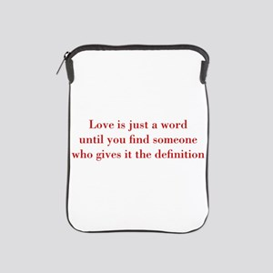 Love-is-just-a-word-BOD-RED iPad Sleeve