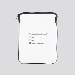 Are you in a bad mood ? iPad Sleeve