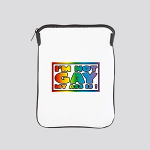 I'm not gay my ass is iPad Sleeve
