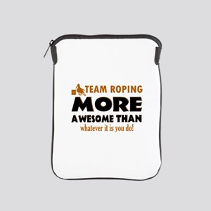 Team Roping is awesome designs iPad Sleeve