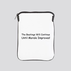 The Beatings Will Continue Un iPad Sleeve
