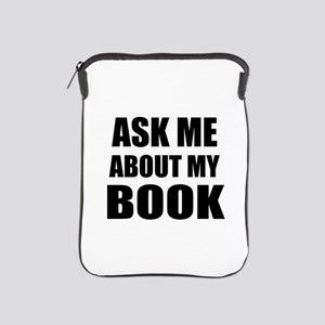 Ask me about my Book iPad Sleeve