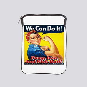 We Can Do It! Pump Iron And Kick Butt! iPad Sleeve