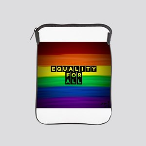 Equality for all . Rainbow art iPad Sleeve