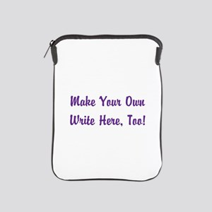 Make Your Own Cursive Saying/Meme Crea iPad Sleeve