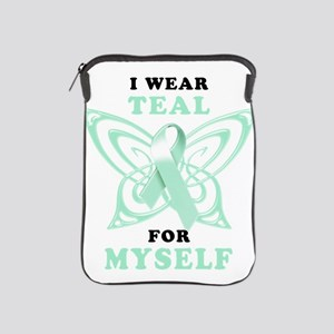 I Wear Teal for Myself iPad Sleeve