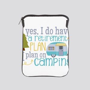 Yes, I do have a retirement plan I pla iPad Sleeve