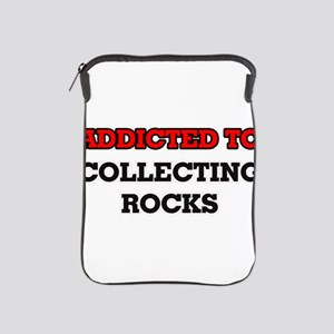 Addicted to Collecting Rocks iPad Sleeve