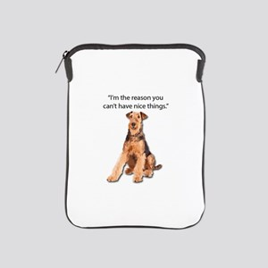 Airedales: Why you can't have nice thi iPad Sleeve