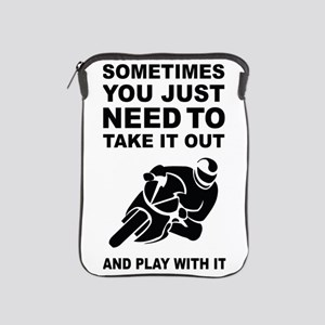 Take It Out And Play With It iPad Sleeve