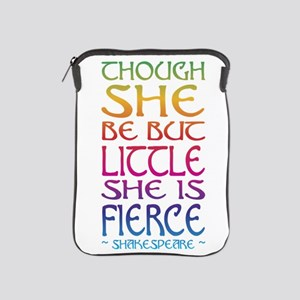 Thought She Be But Little She Be Fierc iPad Sleeve