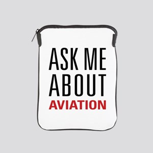 Aviation - Ask Me About iPad Sleeve