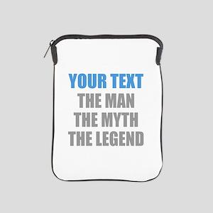 The Man The Myth The Legend iPad Sleeve