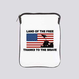 Land Of The Free Thanks To The Brave iPad Sleeve