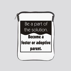 Foster Care and Adoption iPad Sleeve