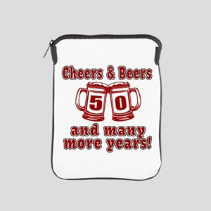 Cheers And Beers 50 And Many More Year iPad Sleeve