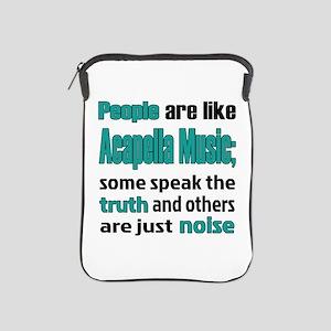 People are like Acapella iPad Sleeve