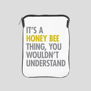 Its A Honey Bee Thing iPad Sleeve