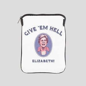 Give 'Em Hell, Liz iPad Sleeve