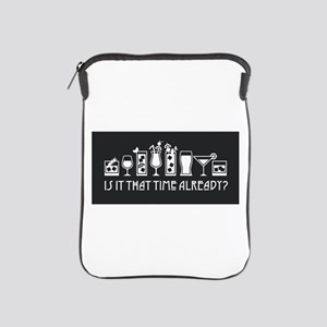 Is It That Time Already? iPad Sleeve
