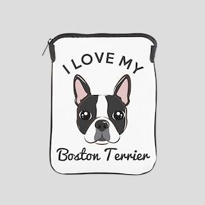 I Love My Boston Terrier iPad Sleeve