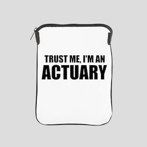 Trust Me, I'm An Actuary iPad Sleeve