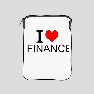 I Love Finance iPad Sleeve