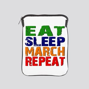 Eat Sleep March Repeat iPad Sleeve