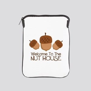 Welcome To The Nut House iPad Sleeve