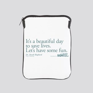 Have some fun. - Grey's Anato iPad Sleeve