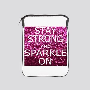 Stay Strong And Sparkle On Ipad Sleeve