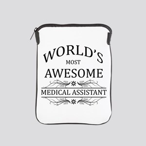 World's Most Awesome Medical Assistant iPad Sleeve